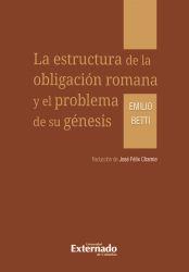 La estructura de la obligación romana y el problema de su génesis