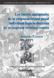 Los límites apropiados de la responsabilidad penal individual bajo la doctrina de la empresa criminal común