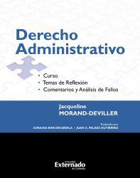 Derecho Administrativo. Curso. Temas de reflexión. Comentarios y análisis de fallos Edición 2017