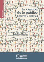 La gestión de lo público: debates y dilemas