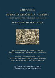 Aristóteles sobre la República. Libro I según la traducción latina y escolios de Juan Ginés de Sepúlveda