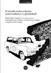 El mundo en los ochenta. ¿Universalismo Vs globalidad?