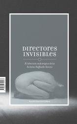 Directores invisibles. El laberinto endotrágico de la Socíetas Raffaello Sanzio