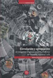 Circulación y apropiación de imágenes religiosas en el Nuevo Reino de Granada, siglos XVI-XVIII