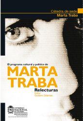 El programa cultural y político de Marta Traba. Relecturas