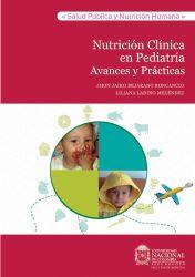 Nutrición clínica en pediatría. Avances y prácticas