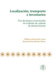 Localización, transporte e inventarios. Tres decisiones estructurales en el diseño de cadenas de abastecimiento