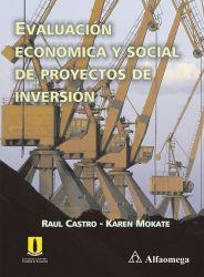 Evaluación económica y social de proyectos de inversión. Segunda edición