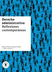 Derecho administrativo . Reflexiones contemporáneas