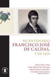 Bicentenario:  Francisco José de Caldas, 1768-1816