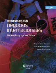 Introducción a los negocios internacionales. Conceptos y aplicaciones