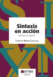 Sintaxis en acción. Cambios en español