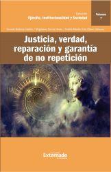 Justicia, verdad, reparación y garantía de no repetición