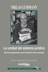 """La unidad del sistema jurídico. Escritos preparatorios para """"El Derecho de la Sociedad"""""""