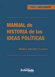 Manual de historia de las ideas políticas. Tomo I / Los clásicos