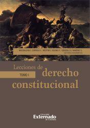 Lecciones de derecho constitucional. Tomo I
