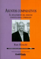 Asuntos comparativos: El renacimiento del derecho constitucional comparado