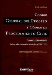 Código General del Proceso y Código de Procedimiento Civil: Cuadro comparativo
