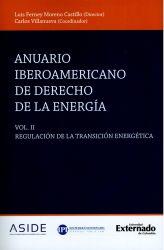 Anuario iberoamericano de derecho de la energía. Volumen II. Regulación de la transición energética