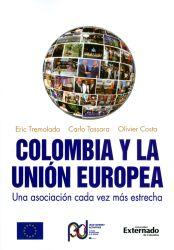 Colombia y la Unión Europea. Una asociación cada vez más estrecha