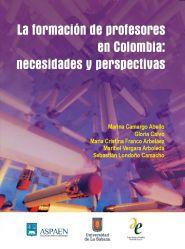 La formación de profesores en Colombia: necesidades y perspectivas