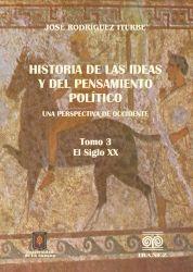 Historia de las ideas  y del pensamiento político. Una perspectiva de Occidente. 3. Tomo III