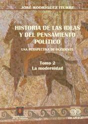 Historia de las ideas  y del pensamiento político. Una perspectiva de Occidente. 2. Tomo II