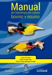 Manual de Osteología de cráneo bovino y equino