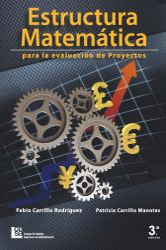 Estructura matemática para la evaluación de proyectos. 3 Edición