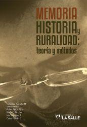 Memoria, historia y ruralidad. Teoría y métodos