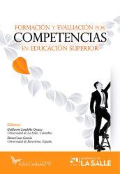 Formación y evaluación por competencias en educación superior