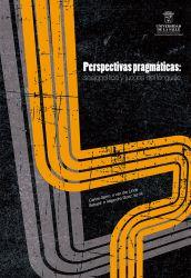 Perspectivas pragmáticas. Sociopolítica y juegos del lenguaje