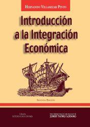 Introducción a la integración económica. Segunda Edición