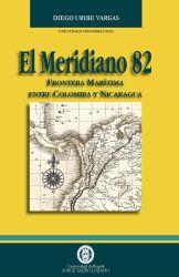 El meridiano 82: frontera marítima entre Colombia y Nicaragua
