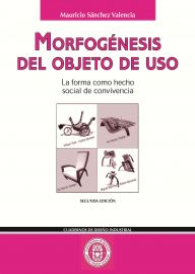 Morfogénesis del objeto de uso. La forma como hecho social de convivencia