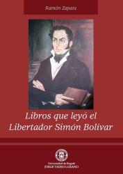 Libros que leyó el Libertador Simón Bolívar