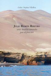 Julio Ramón Ribeyro: una ilusión tentada por el fracaso