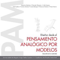 Diseñar desde el pensamiento analógico por modelos. Desarrollo de la creatividad