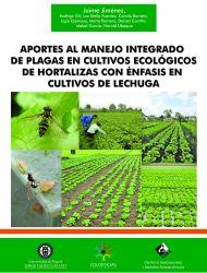 Aportes al manejo integrado de plagas en cultivos ecológicos de hortalizas con énfasis en cultivos de lechuga