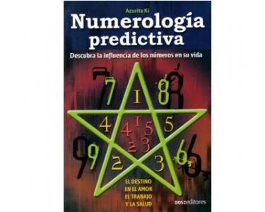 Numerología predictiva. Descubra la influencia de los números en su vida