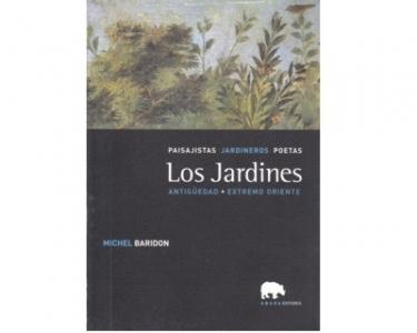 Paisajistas Jardineros Poetas. Los jardines. Antigüedad, Extremo oriente