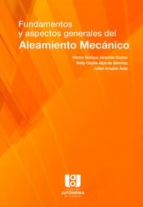 Fundamentos y aspectos generales del Aleamiento Mecánico
