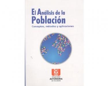 El Análisis de la Población. Conceptos, métodos y aplicaciones