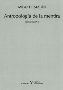 Antropología de la mentira: Seudología II
