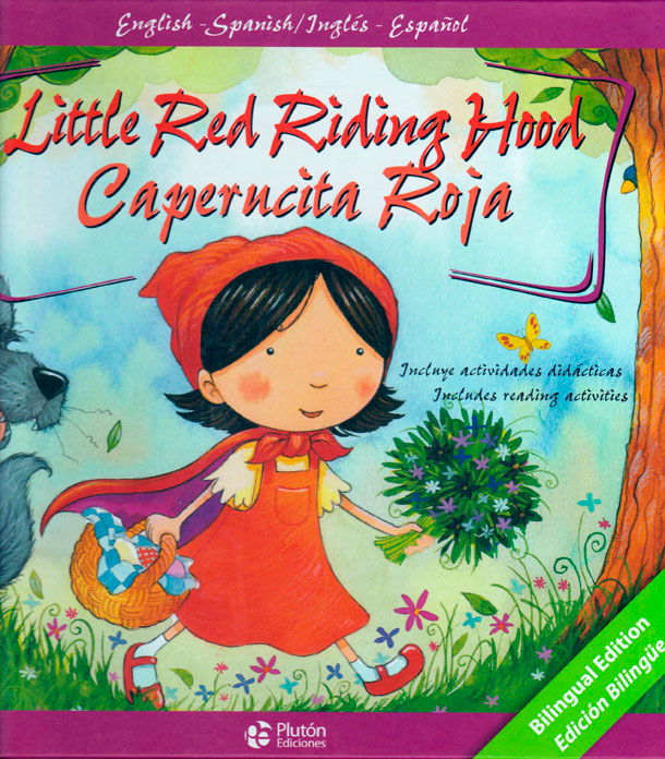 Little red riding hood/Caperucíta roja