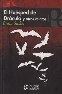 El Huésped de Drácula y Otros Relatos