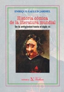Historia cómica de la literatura mundial: De la antigüedad hasta el siglo xx