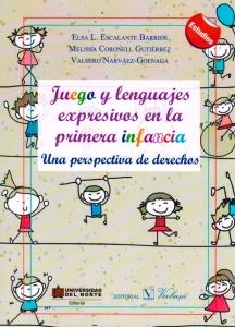 Juego y lenguajes expresivos en la primera infancia una perspectiva de derechos