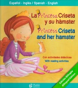 La princesa criseta y su hámster/Princess criseta and her hamster
