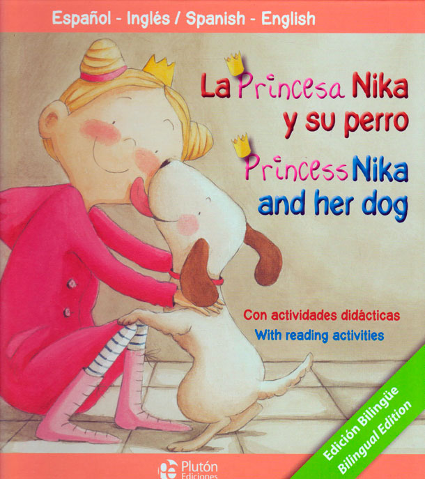 La princesa nika y su perro/Princess nika and her dog